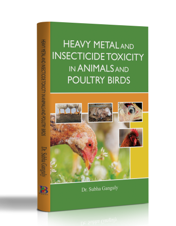 HEAVY METAL AND INSECTICIDE TOXICITY IN ANIMALS AND POULTRY BIRDS