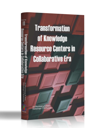 TRANSFORMATION OF KNOWLEDGE RESOURCE CENTERS IN COLLABORATIVE ERA 2 VOL SET