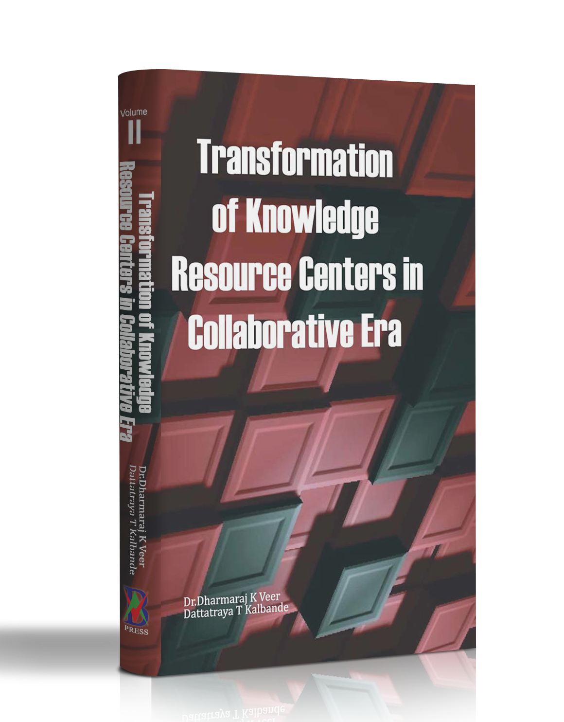 TRANSFORMATION OF KNOWLEDGE RESOURCE CENTERS IN COLLABORATIVE ERA 2 VOL SET