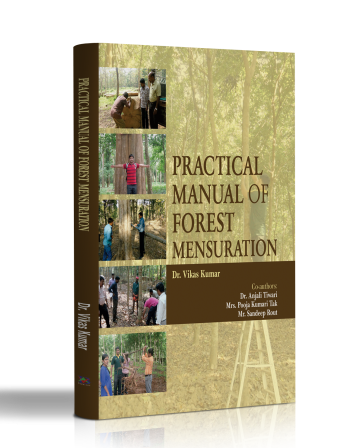 PRACTICAL MANUAL OF FOREST MENSURATION